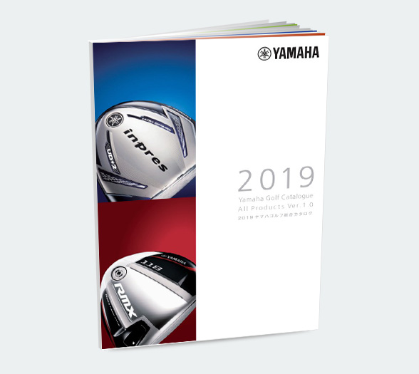 Yamaha Golf Catalogue 2019 - ヤマハWebカタログ